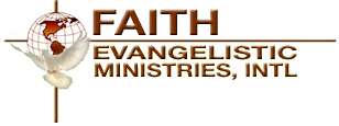 Faith Evangelistic Ministries Church