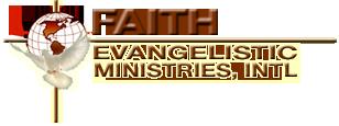 Faith Evangelistic Ministries Church